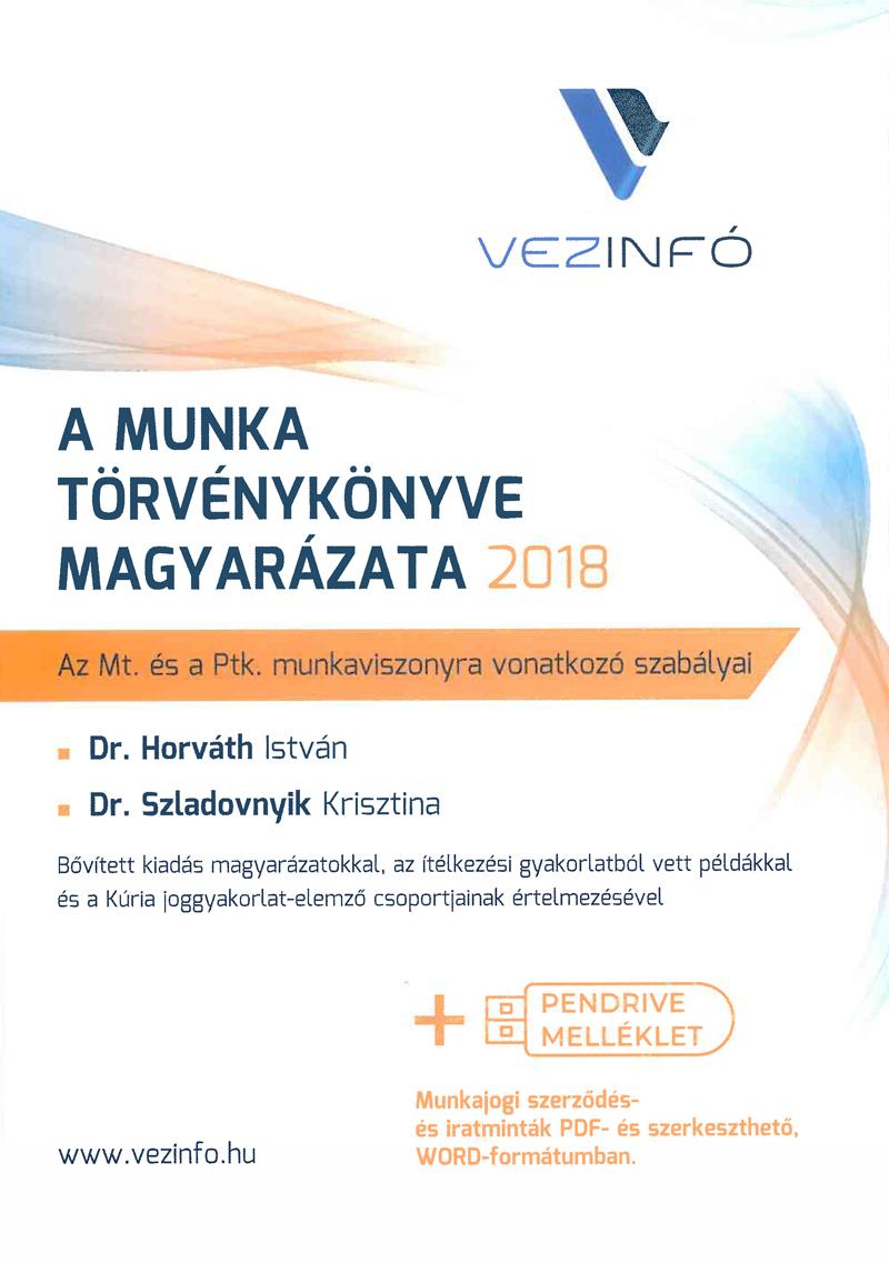 A Munka Törvénykönyve magyarázata 2018 (Könyv és Pendrive)
